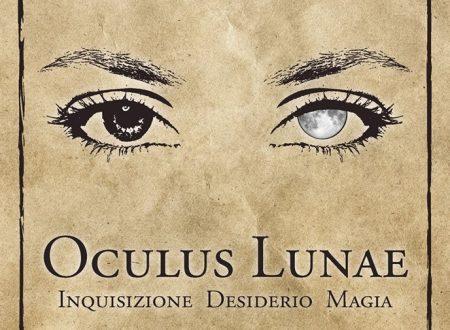 Oculus Lunae. Inquisizione Desiderio Magia – Giorgia Whistler