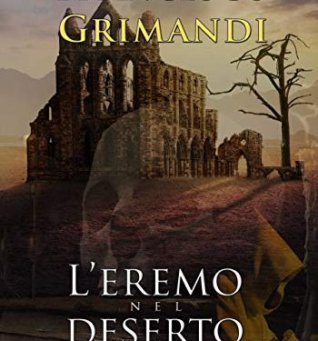 L'eremo nel deserto -Francesco Grimandi