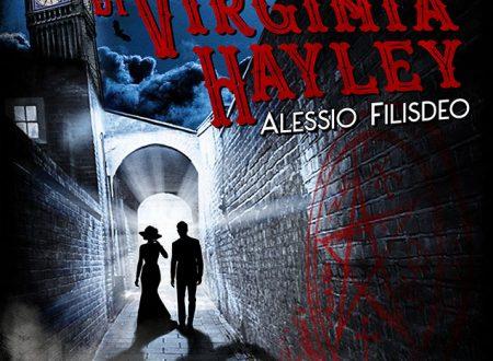 Il mistero di Virginia Hayley di Alessio Filisdeo