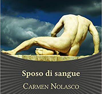 Sposo di Sangue di Carmen Nolasco
