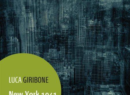 New York 1941. Forse – Luca Giribone