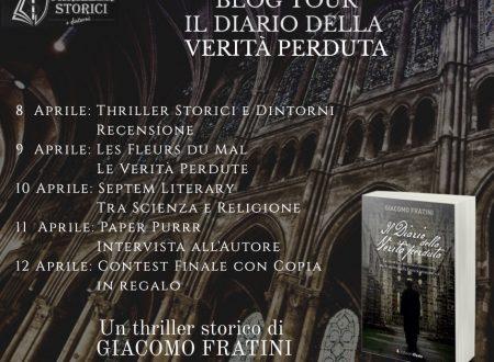 """Blog tour: Il diario della verità perduta di Giacomo Fratini. """"Tra scienza e religione"""""""