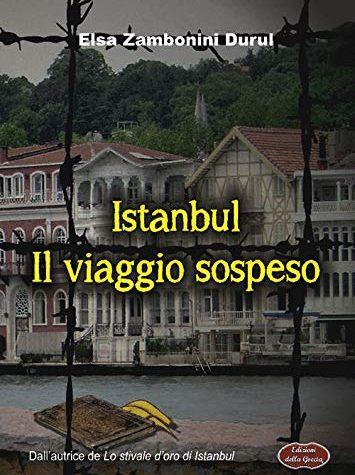 Istanbul – Il viaggio sospeso di Elsa Zambonini Durul