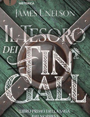 Il tesoro dei Fin Gall. Saga dei Norreni. Libro1.  – James L. Nelson