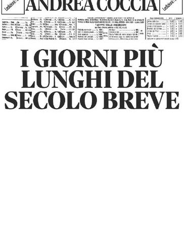 Segnalazione dal blog: I giorni più lunghi del Secolo breve di Andrea Coccia