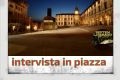 #intervista in piazza dell'08/07/2019