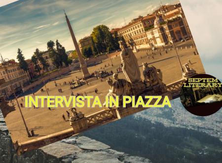 #intervista in piazza del 19/07/19