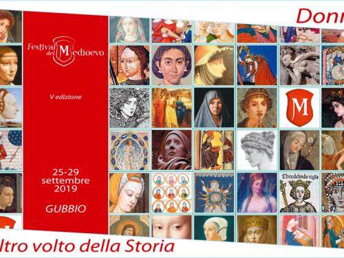 """Festival del Medioevo di Gubbio anno 2019 – """"Donne, l'altro volto della storia"""""""