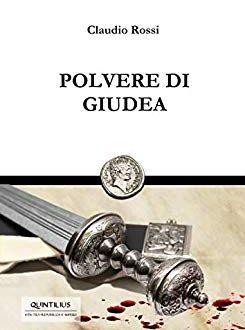Polvere di Giudea – Claudio Rossi