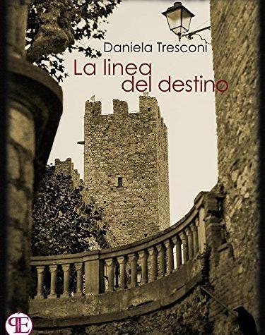 La linea del destino di Daniela Tresconi