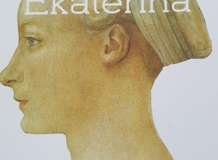 Ekaterina. Una schiava russa nella Firenze dei Medici – Marialuisa Bianchi
