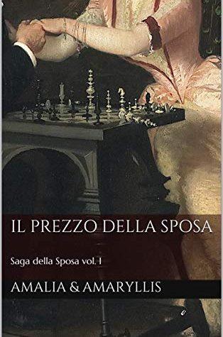 Il Prezzo della Sposa (Saga della Sposa Vol. 1)di Amalia Frontali, Amaryllis L. Medlar