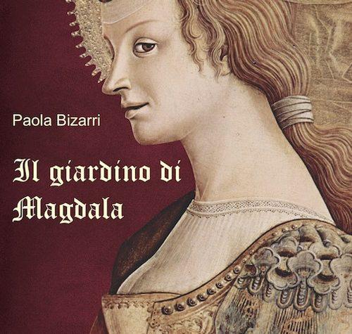 Il giardino di Magdala – Paola Bizarri