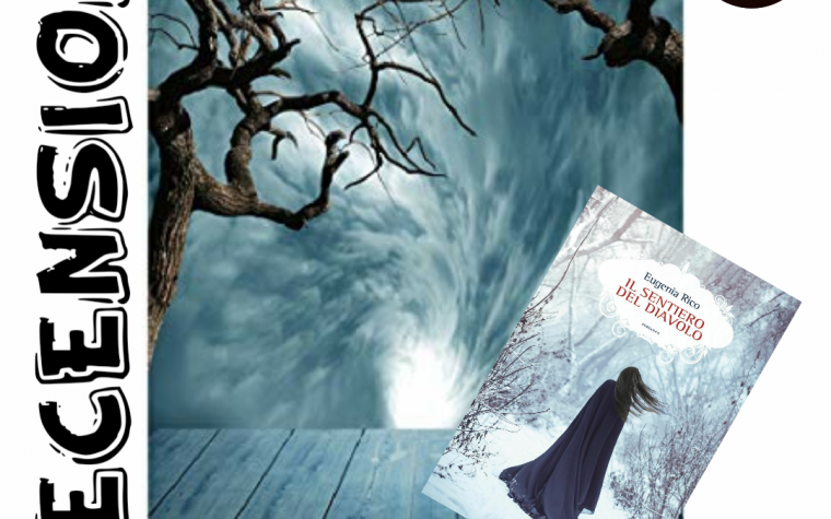 Il sentiero del diavolo – Eugenia Rico (Autore) P. Marchetti (Traduttore)