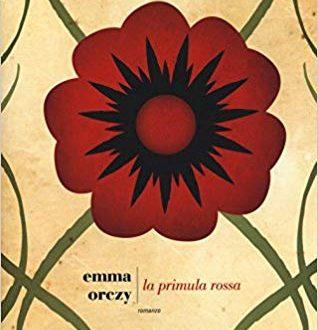 La primula rossa di Emma Orczy (Autore), D. Paladini (Traduttore)