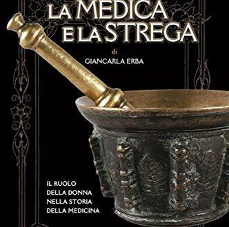 La medica e la strega di Giancarla Erba
