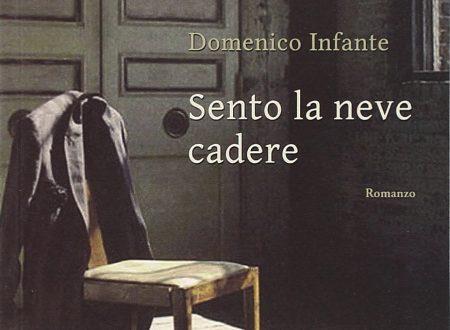 Sento la neve cadere – Domenico Infante. Scrittura & Scritture