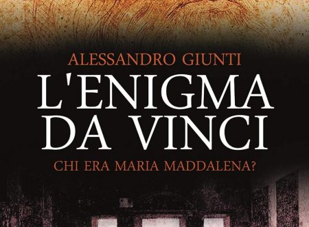 L'enigma da Vinci. Chi era Maria Maddalena? di Alessandro Giunti