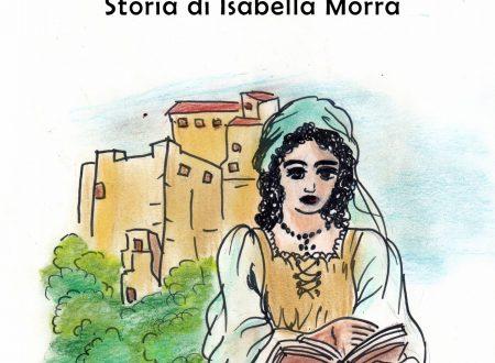 Valle Inferna – Storia di Isabella Morra – Monica Maratta
