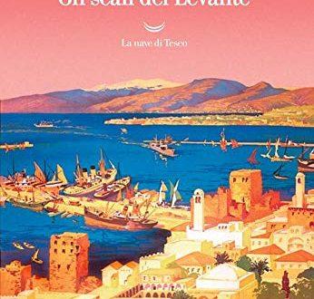 Gli scali del Levante di Amin Maalouf (Autore), E. Volterrani (Traduttore)