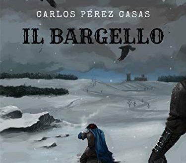 Il Bargello di Carlos Pérez Casas (Autore), Alice Croce Ortega (Traduttore)
