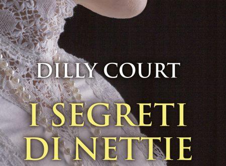 I segreti di Nettie   Di Dilly Court  – Leone Editore