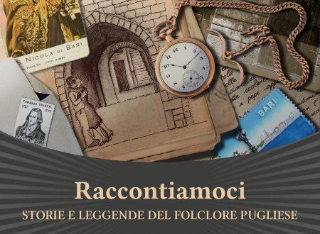 Raccontiamoci  Storie e leggende del folclore pugliese  di Mara Tribuzio