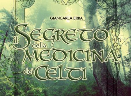 Il segreto della medicina dei Celti – Giancarla Erba – Decima Musa