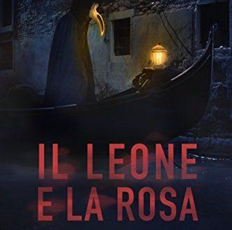 Il Leone e la Rosa di Riccardo Bruni