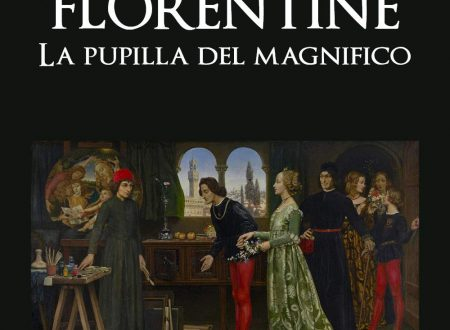 """""""FLORENTINE"""" LA PUPILLA DEL MAGNIFICO"""