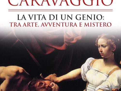 Forse non tutti sanno che Caravaggio di Annalisa Stancanelli