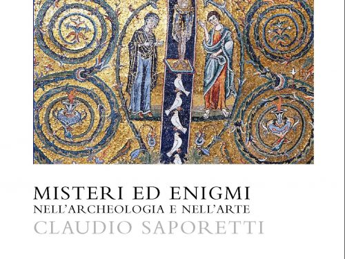 Misteri ed enigmi nell'archeologia e nell'arte di Claudio Saporetti