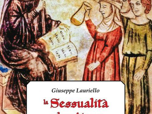 La sessualità nel Medioevo. Il «Liber de coitu» di Costantino Africano di Giuseppe Lauriello