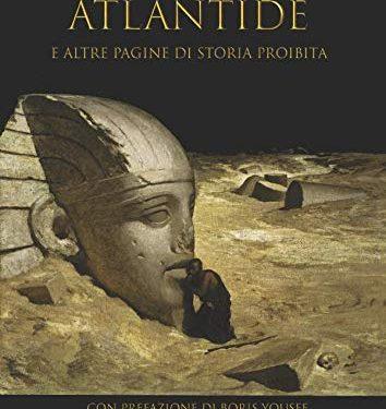 Atlantide e altre pagine di storia proibita di Nicola Bizzi