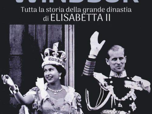 La saga dei Windsor. Tutta la storia della grande dinastia di Elisabetta II di Cristina Penco