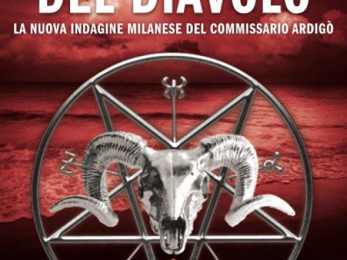 La notte del diavolo: La nuova indagine milanese del commissario Ardigò di Fabrizio Carcano