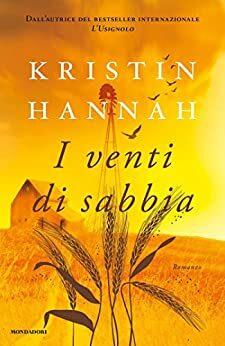 I venti di sabbia di Kristin Hannah