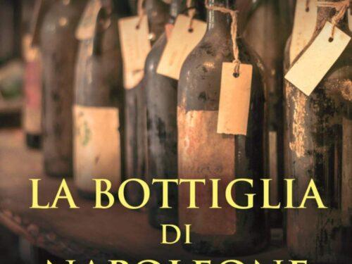 La bottiglia di Napoleone di Marco Vozzolo