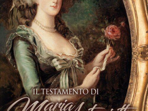 Il testamento di Maria Antonietta di Elisa Baricchi