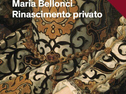 Rinascimento privato – Maria Bellonci