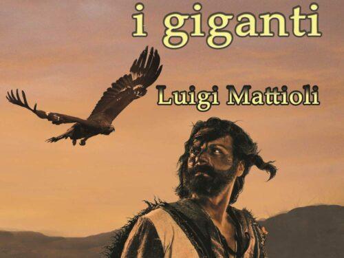 L'aquila tra i giganti di Luigi Mattioli