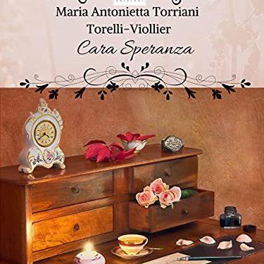 Cara Speranza di Maria Antonietta Torriani Torelli Viollier