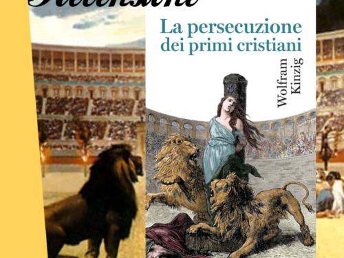 La persecuzione dei primi cristiani di Wolfram Kinzig